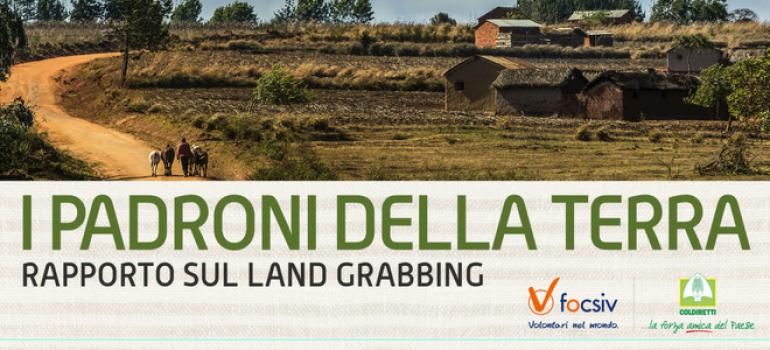 """FOCSIV presenta al Villaggio Contadino di Bari """"I padroni della Terra"""", primo rapporto sul land grabbing"""