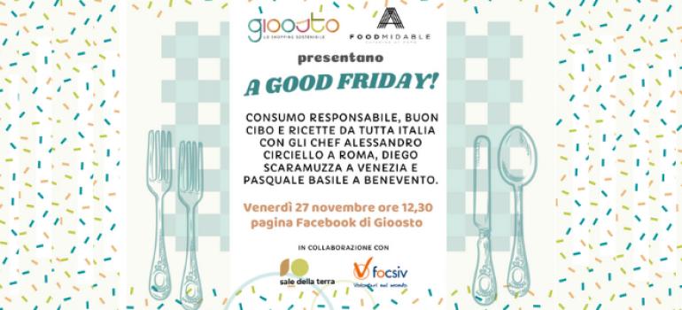 """Good Friday: il 27 novembre fai un'azione """"gioosta""""!"""